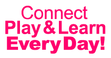 Connect Play & Learn Every Day
