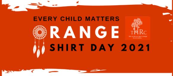 Every Child Matters - Orange Shirt Day 2021 Banner with THRC Orange Logo