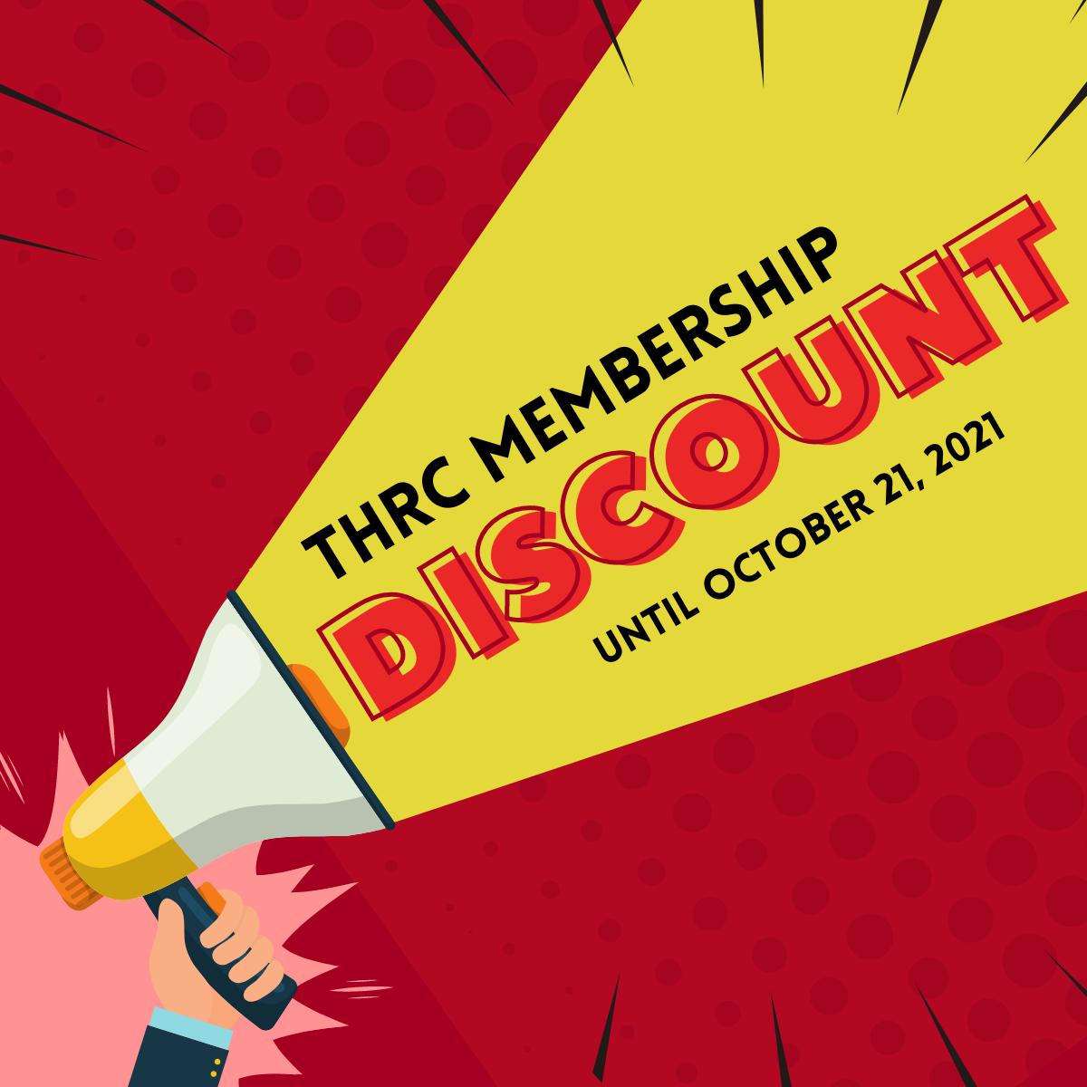 THRC Membership Discount Until October 21, 2021 banner